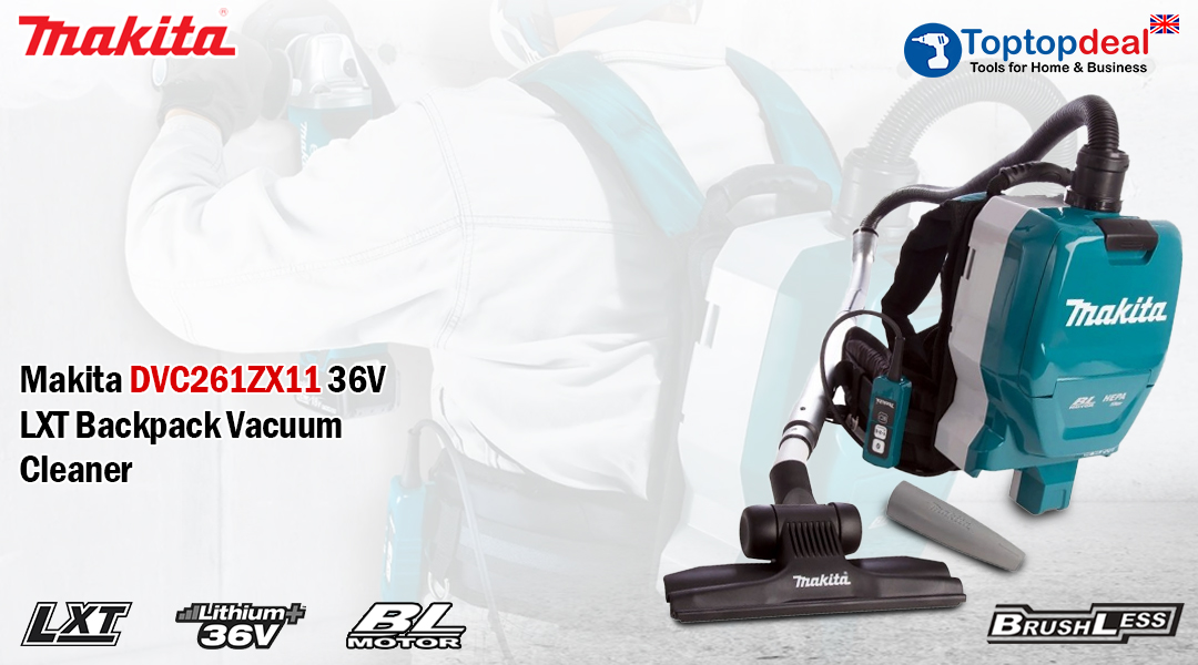 Makita's New DVC261ZX11  Vacuum Cleaner! Toptopdeal topdeal