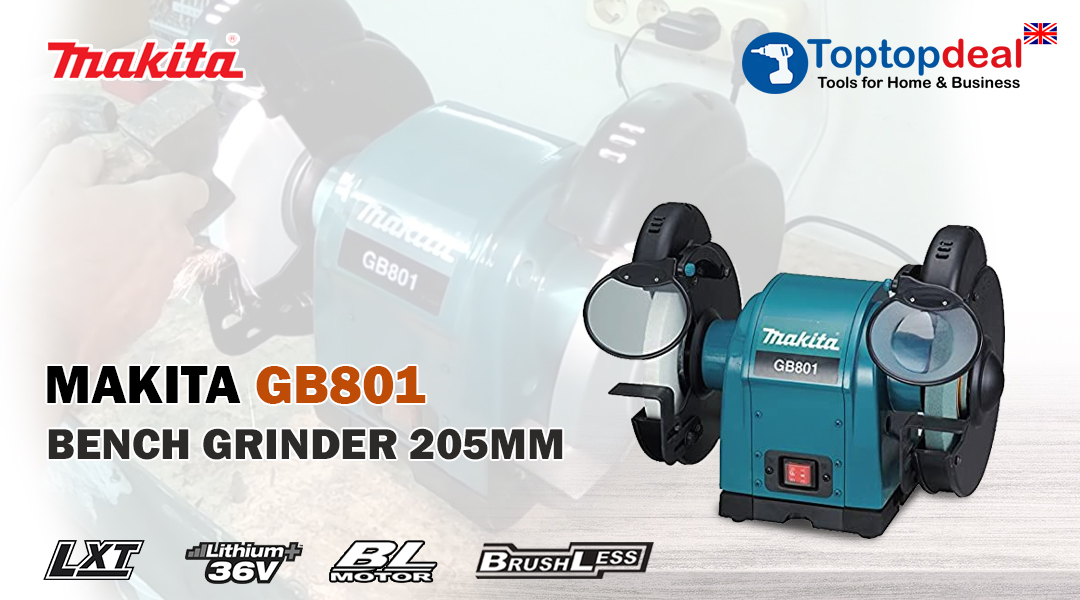WHY MAKITA BENCH GRINDER GB801 205MM IS BEST? Toptopdeal topdeal