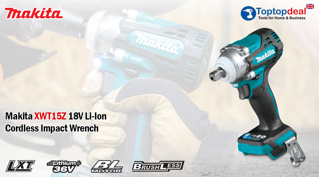 Introduce the New Makita XWT15Z Impact wrench Toptopdeal topdeal