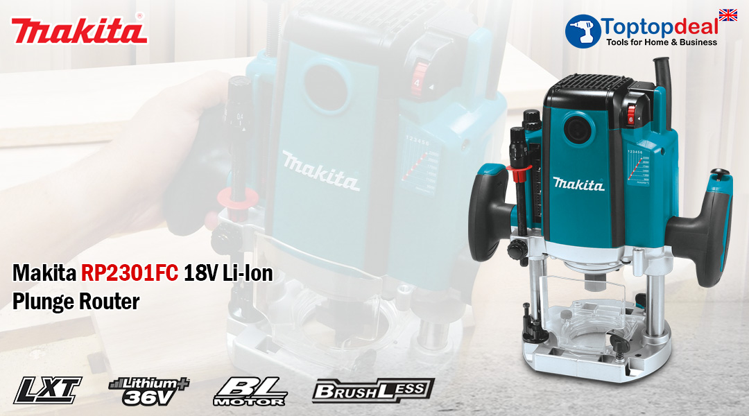 What to look for in a Makita Router? Toptopdeal topdeal